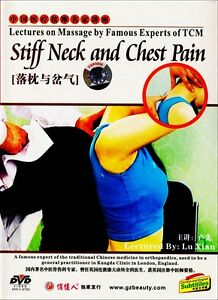 Lectures on Massage by Famous Experts of TCM -  Neck & Chest Pain by Lu Xian DVD