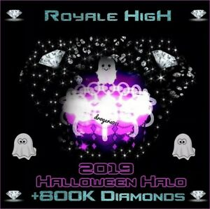 ROBLOX ROYALE HIGH 🦋 HALLOWEEN HALO 2019 + 800K DIAMONDS 🦋 CHEAPEST PRICE!!!
