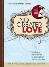 CU No Greater Love: A 90-Day Devotional to Strengt
