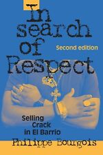 In Search of Respect: Selling Crack in El Barrio (2002, Paperback)