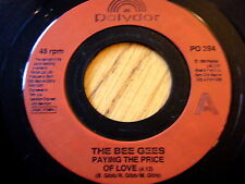 """BEE GEES - PAYING THE PRICE OF LOVE  7"""" VINYL"""