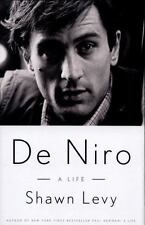 De Niro : A Life by Shawn Levy (2014, Hardcover, 1st Ed.)