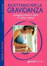 Ricettario per la gravidanza - G.Buti, C.Marchetti - Libro nuovo in Offerta!