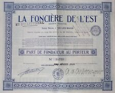 Lot de 2 : La Foncière de l'Est & du Littoral Part de Fondateur au porteur 1926