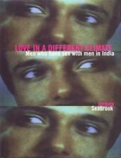 Love in a Different Climate : Men Who Have Sex with Men in India