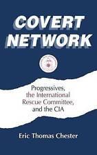 COVERT rete: progressisti, il salvataggio internazionale comitato e la CIA...