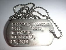 US Military Next Of Kin Metal Dog Tag + Ball Chain Named McDONALD, SADYE (Wife)