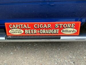 """""""CAPITAL CIGAR STORE"""" EMBOSSED METAL ADVERTISING SIGN (31.5""""x 6"""") MINT CONDITION"""