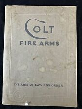 Colt Fire Arms The Arm of Law and Order Jan.1933 Revolvers and Automatic Pistols