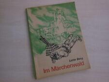 Lotte Berg: Im Märchenwald. - Märchen - Rumänien - Johann Untch (Ill.)