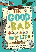 Ten Good and Bad Things About My Life (So Far)-ExLibrary