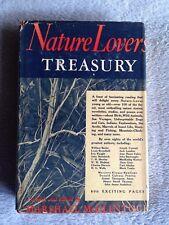 Nature Lover's Treasury / Marshall McClintock -1948- Hardback Book w/ Dust Cover