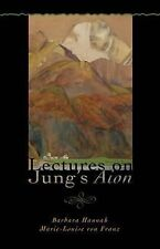 Polarities in the Psyche Ser.: Lectures on Jung's Aion by Marie-Luise von...
