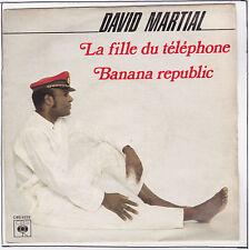 MARTIAL David Vinyle 45T 7  LA FILLE DU TELEPHONE RARE