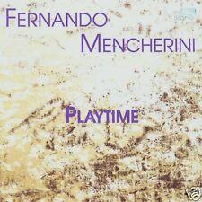██ FERNANDO MENCHERINI (*1949) ║ Playtime ║ Kammermusik
