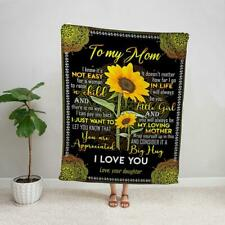 Sunflower daughter to my mom you are appreciated my loving mother soft blanket