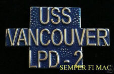 USS VANCOUVER LPD-2 HAT LAPEL PIN UP US NAVY VETERAN GIFT OFFICER CHIEF SAILOR