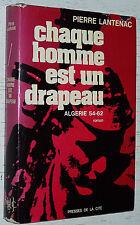 GUERRE ALGERIE 1954-1962 / PIERRE LANTENAC / SALAN ARGOUD INDEPENDANCE