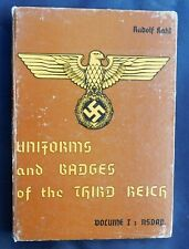 Uniforms and Badges of the third Reich. Volume 1 NSDAP. Military Collectors 1971