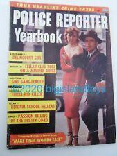 Vintage Magazine Police Reporter Yearbook V.1 No. 1 Reform School Hellcat