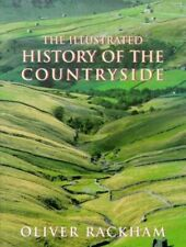 The Illustrated History of the Countryside by Rackham, Dr Oliver Paperback Book