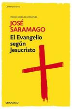 EL EVANGELIO SEGUN JESUCRISTO, POR: JOSE SARAMAGO