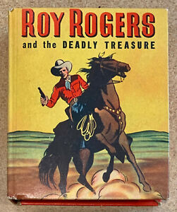 ROY ROGERS and the Deadly Treasure (Big) Better Little Book #1437 a 1947 book