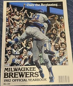 1982 A.L. Pennant Winner Milwaukee Brewers Yearbook