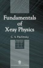 FUNDAMENTALS OF X-RAY PHYSICS - NEW HARDCOVER BOOK