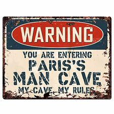 PFMC-1060 WARNING PARIS'S MAN CAVE Chic Sign Home man cave Decor Funny Gift