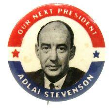 "1952 OUR NEXT PRESIDENT ADLAI STEVENSON photo 1.25"" celluloid pinback button z"