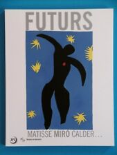 FUTURS de la ville aux étoiles MATISSE MIRO CALDER MONDRIAN ERNST KANDINSKY art