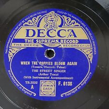 78rpm THE STREET SINGER when the poppies bloom again / south sea island magic