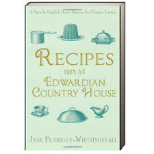 Recipes from an Edwardian Country House Jane Fearnley-Whittingstall (Paperback)