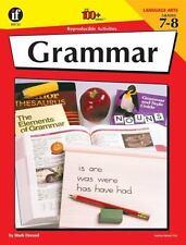 Grammar, Grades 7–-8: 100+ Reproducible Activities