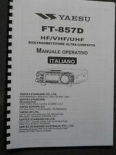 MANUALE ITALIANO RICETRASMETTITORE YAESU FT-857 FORMATO A4
