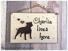 Personalised Dog Name Lives Here Plaque Staffordshire Bull Terrier Staffy Sign