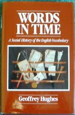 Words in Time: Social History of English Vocabular