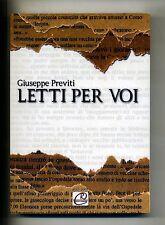 Giuseppe Previti # LETTI PER VOI # Romano 2011 # 1A ED. Libro