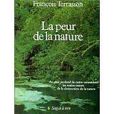 François Terrasson - La peur de la nature - 1988 - Broché