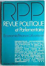 Revue Politique et Parlementaire 5/1974; Les fausses croyances qui paralyse