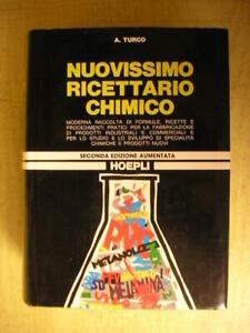 Turco NUOVISSIMO RICETTARIO CHIMICO Hoepli 1980 formule e ricette chimiche