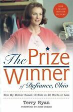 The Prize Winner of Defiance, Ohio: How My Mother Raised 10 Kids on 25 Words..