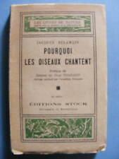 Jacques Delamain Pourquoi Les Oiseaux Chantent Editions Stock 1941