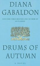 Drums of Autumn (Book #4 of the Outlander Series) by Diana Gabaldon! Brand New!