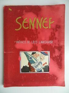 Album 48 dessins SENNEP VICHY Préf. Léo Larguier Editions du livre E.O 1943