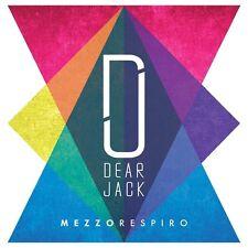 DEAR JACK - MEZZO RESPIRO -  SANREMO 2016 -  CD NUOVO SIGILLATO