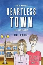 The Most Heartless Town in Canada, McCluskey, Elaine, New Book