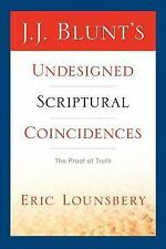 J. J. Blunt's Undesigned Scriptural Coin by Eric Lounsbery (2005, Paperback)