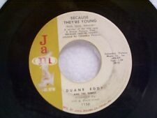 "DUANE EDDY ""BECAUSE THEY'RE YOUNG"" 45"